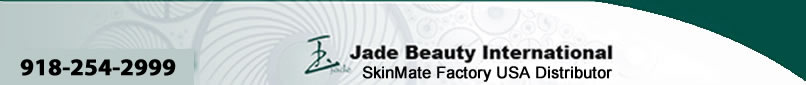 Jade Beauty Intl. - SkinMate Factory USA Distributor - 800-808-9285